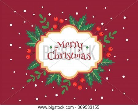 Merry Christmas Greeting Card Template With Cute Frame With Mistletoe And Berries. Vector Illustrati