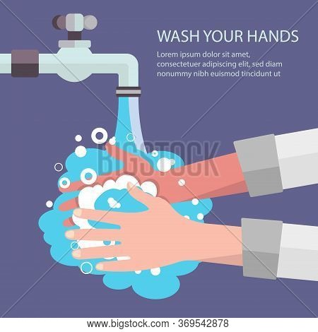 Washing Hands With Soap Under Water Tap. Pandemic Of Coronavirus. Self Protect From Virus. Wash Your
