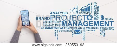 Project Management Software. Hands Using Modern Mobile Phone, Blue Project Management Inscription An