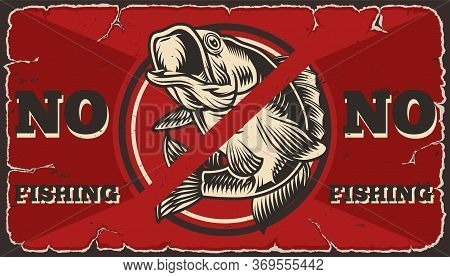 No Fishing Vintage Red Template Of Perch With Not Allowed Sign Vector Illustration