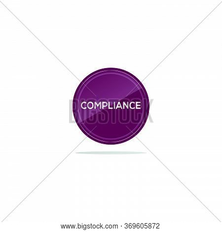 Writing Compliance In A Purple Circle. There Is A Circular Glass In Front Of The Compliance Article.