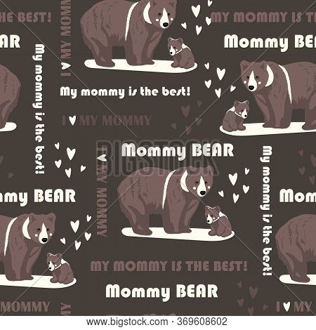 The Bear Family My Mommy Is The Best