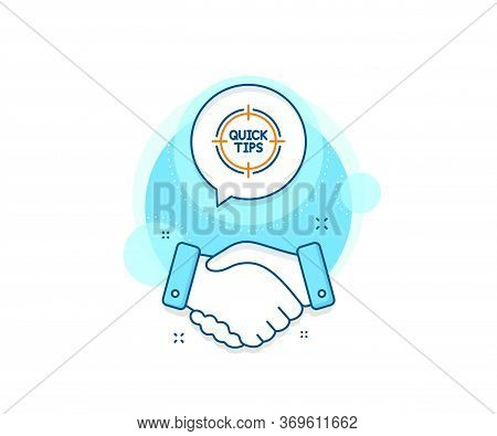 Helpful Tricks Target Sign. Handshake Deal Complex Icon. Quick Tips Aim Line Icon. Agreement Shaking