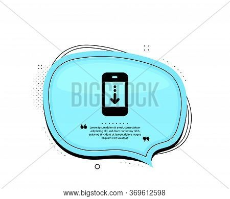 Scroll Down Phone Icon. Quote Speech Bubble. Scrolling Screen Sign. Swipe Page. Quotation Marks. Cla