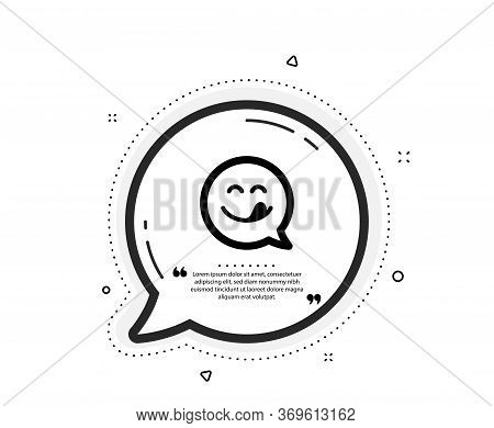 Yummy Smile Icon. Quote Speech Bubble. Emoticon With Tongue Sign. Speech Bubble Symbol. Quotation Ma