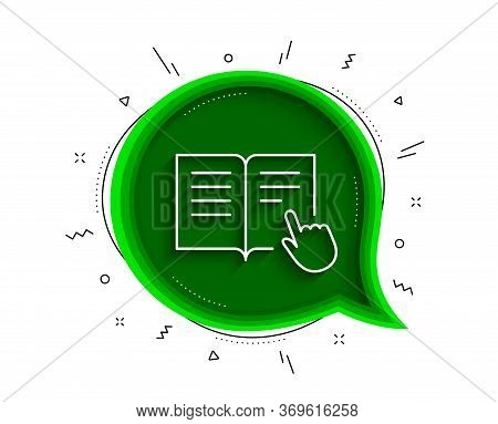 Instruction Book Line Icon. Chat Bubble With Shadow. Education With Hand Pointer Symbol. E-learning