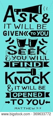 Hand Lettering With Bible Verse Ask, Seek, Knock.