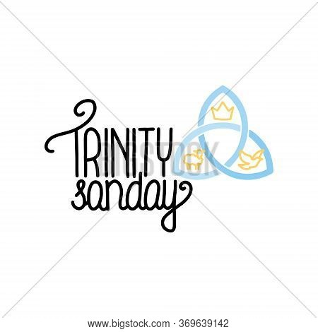 Vector Illustration Of Trinity Sunday. Trinity Sunday Is The First Sunday After Pentecost In The Wes