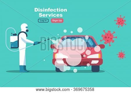Car Disinfection Services. Cleaning And Washing Vehicle. Prevention Coronavirus Covid-19. Man In Haz
