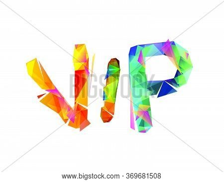 Vip. Abbreviation Of Vector Colorful Triangular Letters