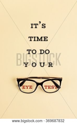 Stylish Eyeglasses With The Blurred Text It Is Time To Do Your Eye Test. Optical Store, Glasses Sele