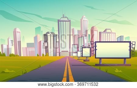 Road To City With Billboards, Cityscape With Skyscrapers, Office Buildings And Modern Houses. Urban