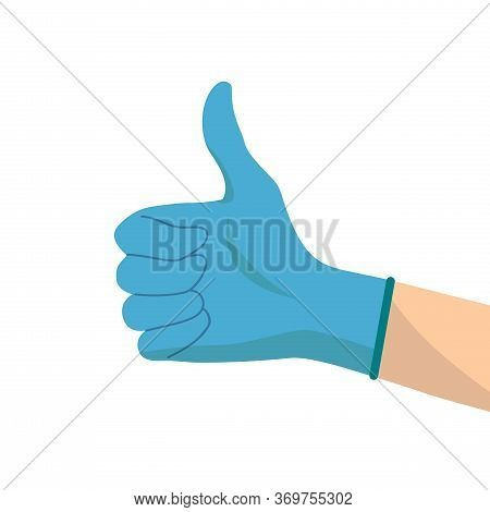 The Nurse Or Doctor Wears Blue Disposable Glove, Like, Thumb Up. Flat Design.vector Illustration Sto