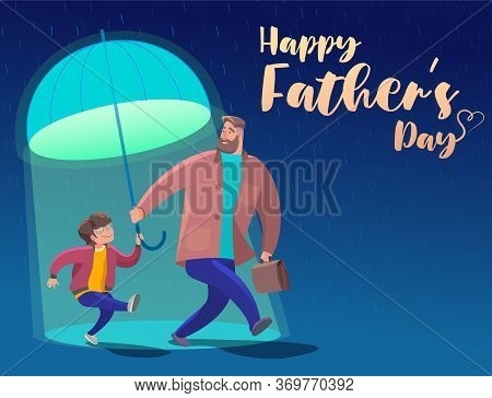 Father's Day Is A Fun, Friendly Walk Under An Umbrella. Vector Stock Illustration. Greeting Card, We