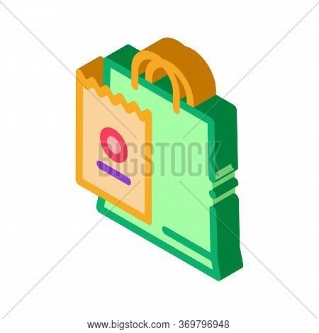 Bag And Receipt Icon Vector. Isometric Bag And Receipt Sign. Color Isolated Symbol Illustration