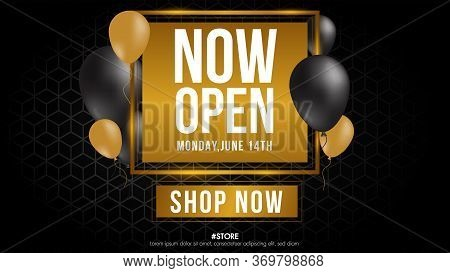 Now Open Shop Or New Store Gold And Grey Color Luxury Sign On Black Background.template Design Crown
