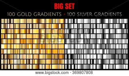 Vector Big Set Of 100 Gold And Silver Gradients. Golden And Silver Rectangle Collection Of 200 Gradi