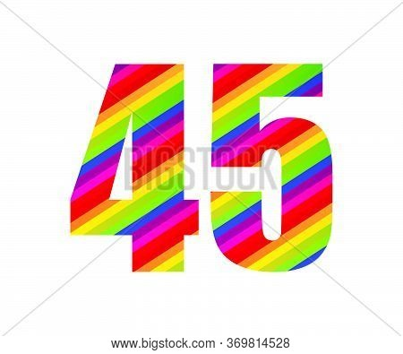 45 Number Rainbow Style Numeral Digit. Colorful Forty Five Number Vector Illustration Design Isolate