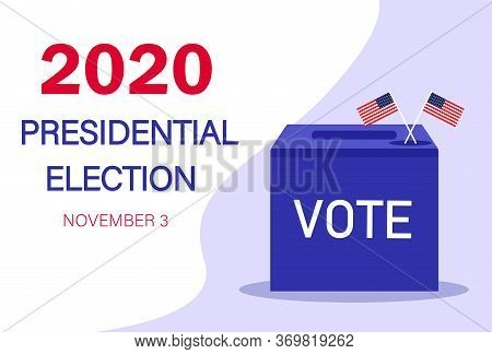 2020 Vote Presidential Election Vector Template. Presidential Election 2020 In United States