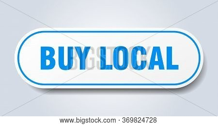 Buy Local Sign. Buy Local Rounded Blue Sticker. Buy Local