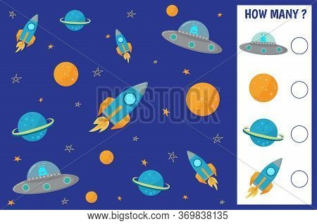 Math Game For Kids Space. How Many Rockets, Planets, Flying Saucers. Vector Illustration.