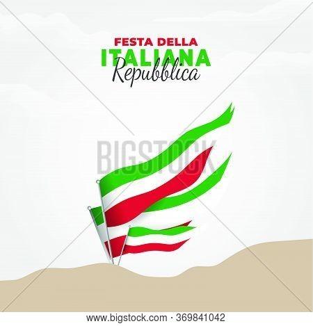 Festa Della Repubblica (translate: Italy Republic Day) Is The Italian National Day And Republic Day,