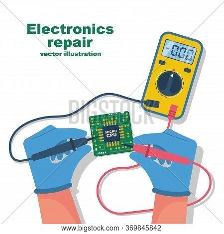 Electronics Repair. Tester Checking. Multimeter In Hands Of Man.calibration, Diagnostics, Maintenanc