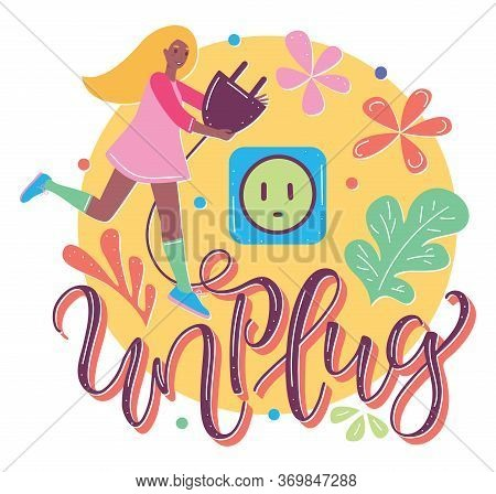Smile Blond Girl With Plug And Socket, Unplugging Concept In Flat Cartoon Stile. Vector Colored Text
