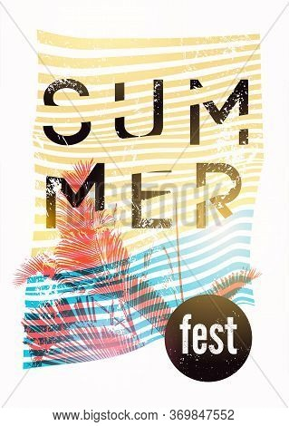 Summer Open Air Festival Typographic Grunge Vintage Poster Design With Palm Leaves. Retro Vector Ill