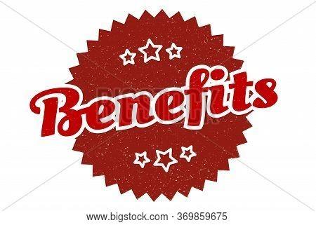 Benefits Sign. Benefits Round Vintage Retro Label. Benefits