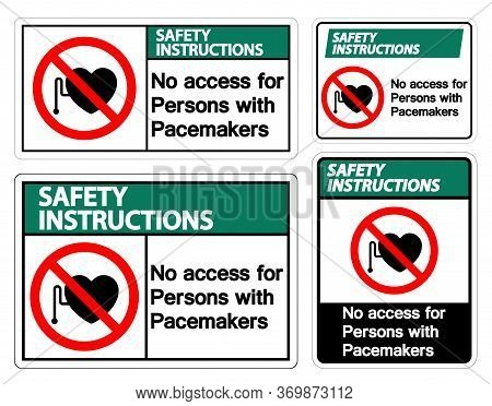 Safety Instructions No Access For Persons With Pacemaker Symbol Sign On White Background