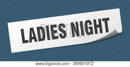 Ladies Night Sticker. Ladies Night Square Sign. Ladies Night. Peeler