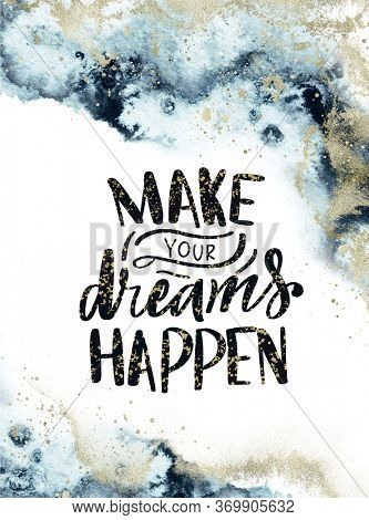 Abstract background, Quote - Make your dreams happen
