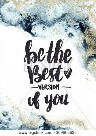 Abstract background, Quote - Be the best version of you