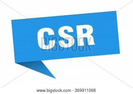 Csr Speech Bubble. Csr Ribbon Sign. Csr Banner