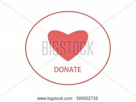 Donate Logo. Great For Your Charity Drive To Help Raise Funds For Those In Need. Charity. Charity Da
