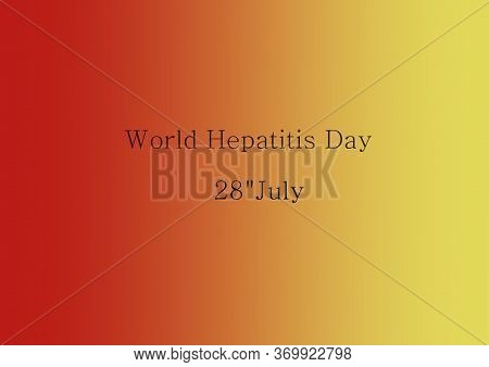 World Hepatitis Day, World Liver Day, Liver Health, Cirrhosis, Liver Cancer, Hepatosis, Hepatitis C,
