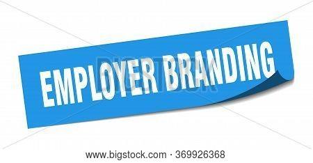 Employer Branding Sticker. Employer Branding Square Sign. Employer Branding. Peeler