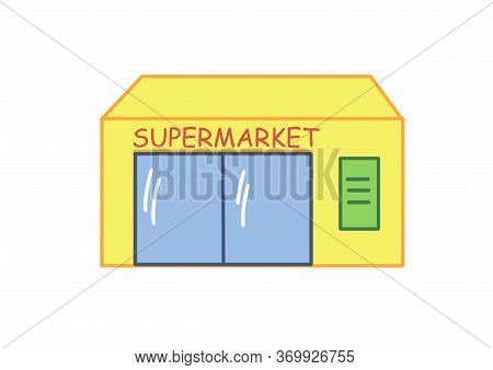 Doodle Supermarket. The Build Ingis Yellow And The Inscription Supermarket. Illustration For Childre