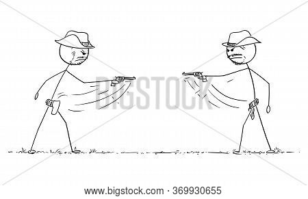 Vector Cartoon Stick Figure Drawing Conceptual Illustration Of Two Us Wild West Cowboys At Duel Or G