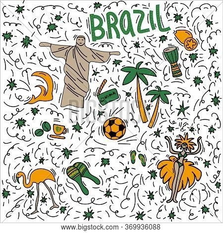 Hand-drawn Symbols Of Brazil With Lettering. Doodle Style Illustration, Christ Statue, Carnival Symb
