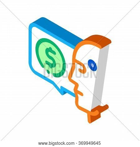 Money Issue Of Robot Icon Vector. Isometric Money Issue Of Robot Sign. Color Isolated Symbol Illustr