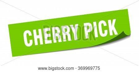 Cherry Pick Sticker. Cherry Pick Square Sign. Cherry Pick. Peeler