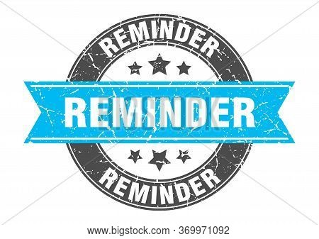 Reminder Round Stamp With Turquoise Ribbon. Reminder