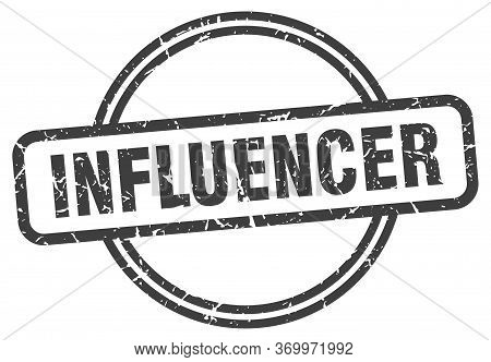 Influencer Stamp. Influencer Round Vintage Grunge Sign. Influencer