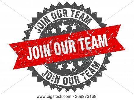 Join Our Team Grunge Stamp With Red Band. Join Our Team