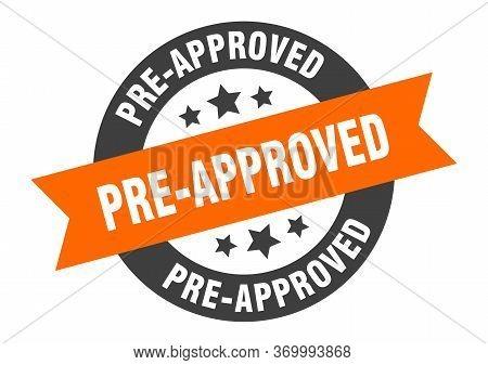 Pre-approved Sign. Pre-approved Orange-black Round Ribbon Sticker