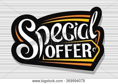 Vector Logo For Special Offer Sale, Dark Decorative Price Tag For Black Friday Or Cyber Monday Sale