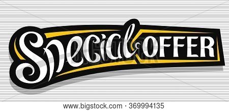 Vector Banner For Special Offer Sale, Dark Decorative Pricetag For Black Friday Or Cyber Monday Sale