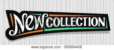 Vector Banner For New Collection, Dark Decorative Pricetag For Black Friday Or Cyber Monday Sale Wit